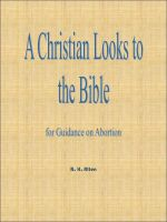 Cover for 'A Christian Looks to the Bible for Guidance on Abortion'