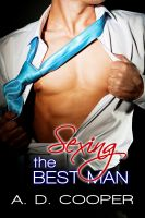Cover for 'Sexing The Best Man (Gay Erotic Encounters)'