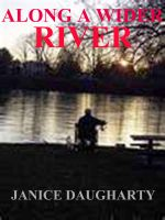 Cover for 'Along A Wider River'