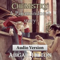 Cover for 'Chemistry - a Panamindorah Story - Audio Version'