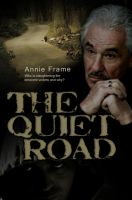 Cover for 'The Quiet Road'