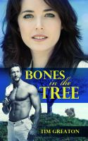 Cover for 'Bones In the Tree'