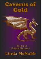 Cover for 'Dragon Charmers: #3 Caverns of Gold'