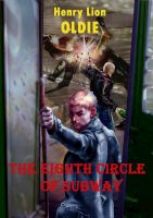 Cover for 'The Eighth Circle of Subway'