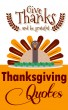 Thanksgiving Quotes - Give Thanks And Be Grateful by NokaPublishingHouse