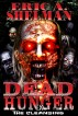 Dead Hunger IX: The Cleansing by Eric A. Shelman