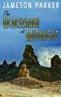Cover for 'The Horseman at Midnight'