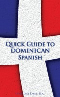 Cover for 'Quick Guide to Dominican Spanish'
