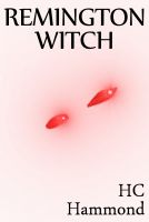 Cover for 'Remington Witch'