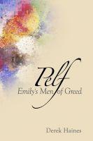 Derek Haines - Pelf – Emily's Men of Greed