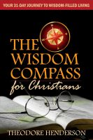 Cover for 'The Wisdom Compass for Christians: Your 31-Day Journey to Wisdom-Filled Living'