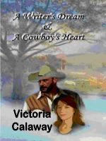 Cover for 'A Writer's Dream & A Cowboy's Heart'