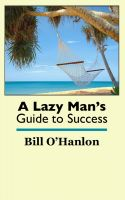 Cover for 'A Lazy Man's Guide to Success'