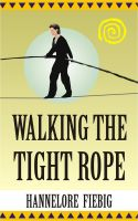 Cover for 'Walking the Tight Rope'