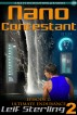 Nano Contestant - Episode 2: Ultimate Endurance (A Sci-Fi Technothriller) by Leif Sterling