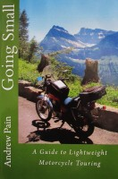 Cover for 'Going Small - A Guide to Lightweight Motorcycle Travel'