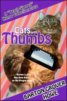 Cover for 'Cats with Thumbs: A Beach Slapped Humor Collection (2010)'