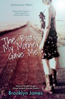 Cover for 'The Boots My Mother Gave Me (ANNIVERSARY Edition)'