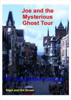 Cover for 'Joe and the Mysterious Ghost Tour'