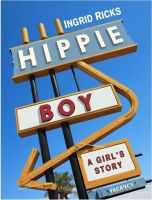 Cover for 'Hippie Boy: A Girl's Story'
