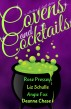 Covens and Cocktails by Rose Pressey