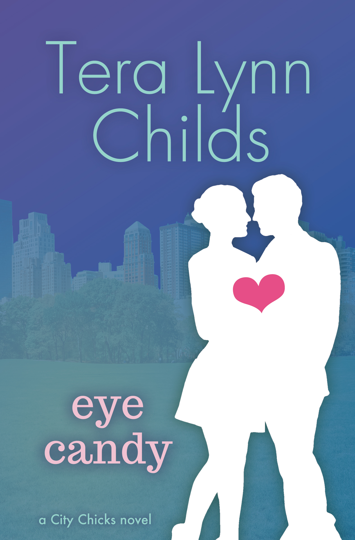 Tera Lynn Childs - Eye Candy