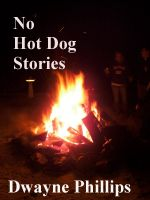 Cover for 'No Hot Dog Stories'