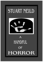 Cover for 'A Handful Of Horror'