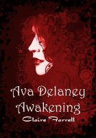 Cover for 'Awakening (Ava Delaney Vol. 1)'