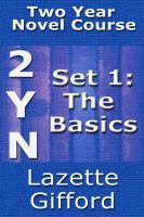 Cover for 'Two Year Novel Course: Set 1 (Basics)'