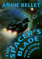 Cover for 'The Spacer's Blade & Other Stories'