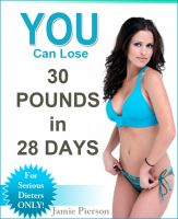 Cover for 'YOU Can Lose 30 Pounds In 28 Days!'
