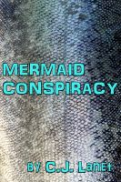 Cover for 'Mermaid Conspiracy'