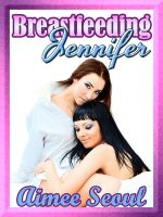 Cover for 'Breastfeeding Jennifer'