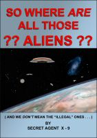 Cover for 'So Where Are All Those Aliens'