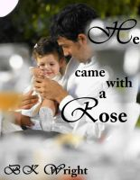 Cover for 'He came with a Rose'