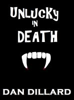 Unlucky in Death