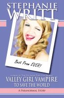 Cover for 'Valley Girl Vampire to Save the World'