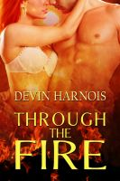 Cover for 'Through The FIre'