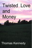 Cover for 'Twisted Love and Money'