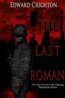 Cover for 'The Last Roman (Praetorian Series - Book One)' Fantasy