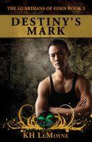 Cover for 'Destiny's Mark'