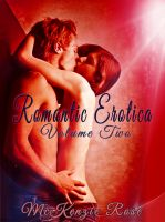 Cover for 'Romantic Erotica-Volume Two'