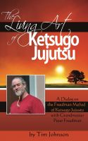 Cover for 'The Living Art of Ketsugo Jujutsu'