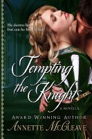 Cover for 'Tempting the Knight: A Novella'