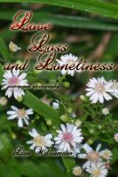 Cover for 'Love, Loss and Loneliness'
