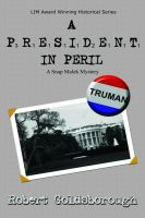 Cover for 'A President in Peril'