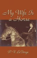 Cover for 'My Wife Is A Horse'