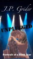 Cover for 'Unplugged (A Portrait of a Rock Star)'