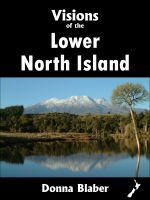 Cover for 'Visions of the Lower North Island (Visions of New Zealand series)'